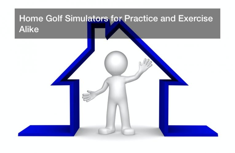 Home Golf Simulators for Practice and Exercise Alike