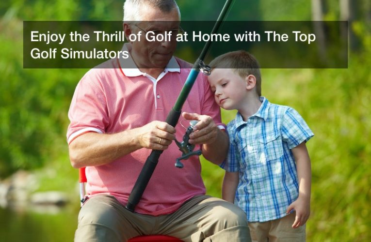 Enjoy the Thrill of Golf at Home with The Top Golf Simulators