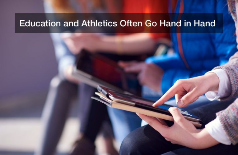 Education and Athletics Often Go Hand in Hand