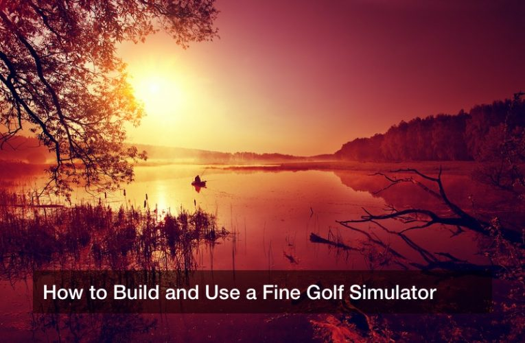 How to Build and Use a Fine Golf Simulator